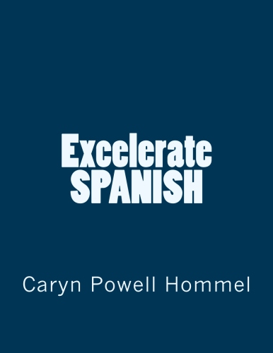 Excelerate SPANISH Curriculum – Get the Whole Program